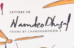 Letters to Namdeo Dhasal: poems by Chandramohan S.
